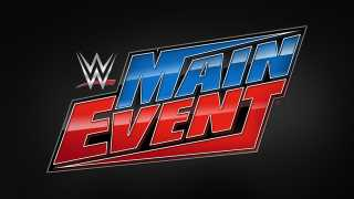 WWE MAIN EVENT <font color=red>SPOILERS</font> For January 18, 2021 Tapings - Match Results
