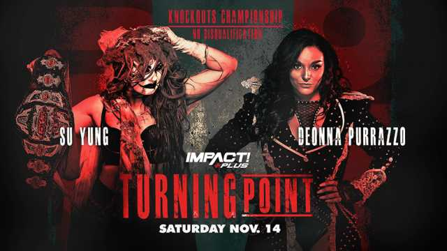 Deonna Purrazzo And Su Yung Will Collide For The IMPACT Knockouts Championship At TURNING POINT