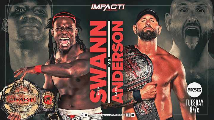 Rich Swann Vs. Karl Anderson Set To Headline The Final IMPACT WRESTLING Show Before HARD TO KILL