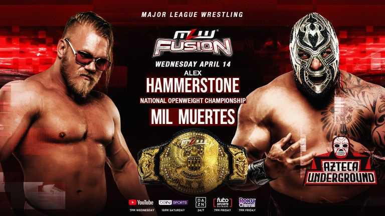 Alex Hammerstone Vs. Mil Muertes Will Headline Tonight's Big MLW FUSION Episode